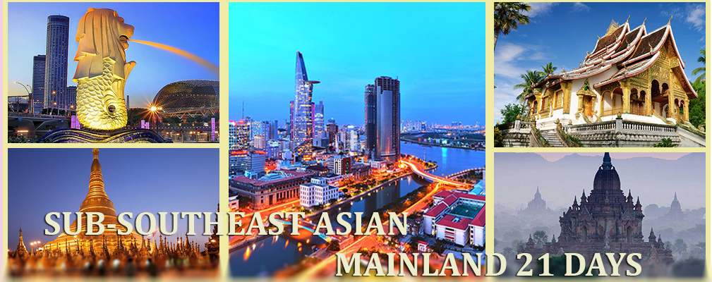 Sub-Southeast Asian mainland 21 Days